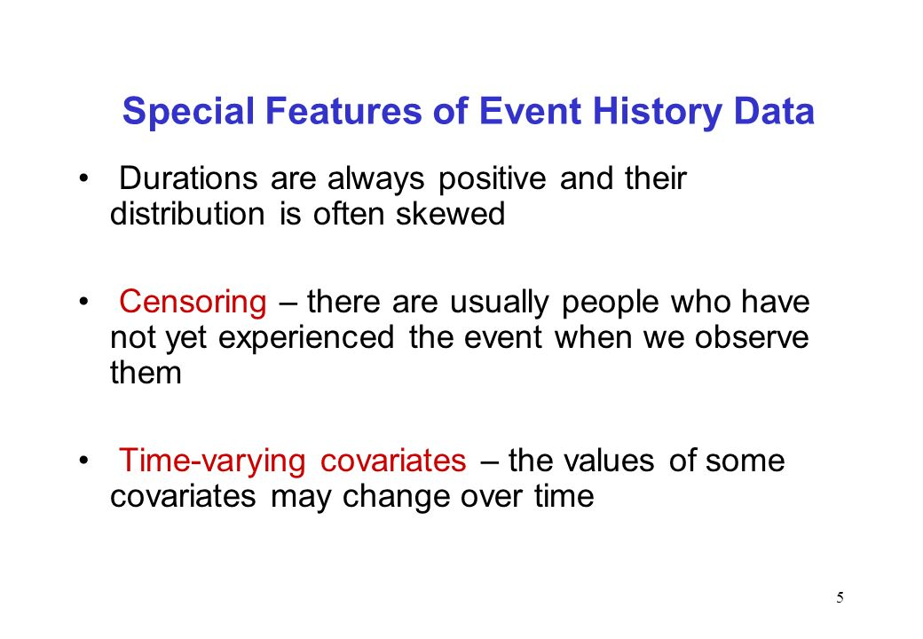 Special Features of Event History Data