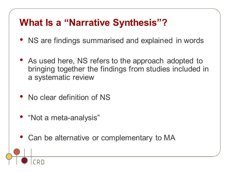 What Is a Narrative Synthesis