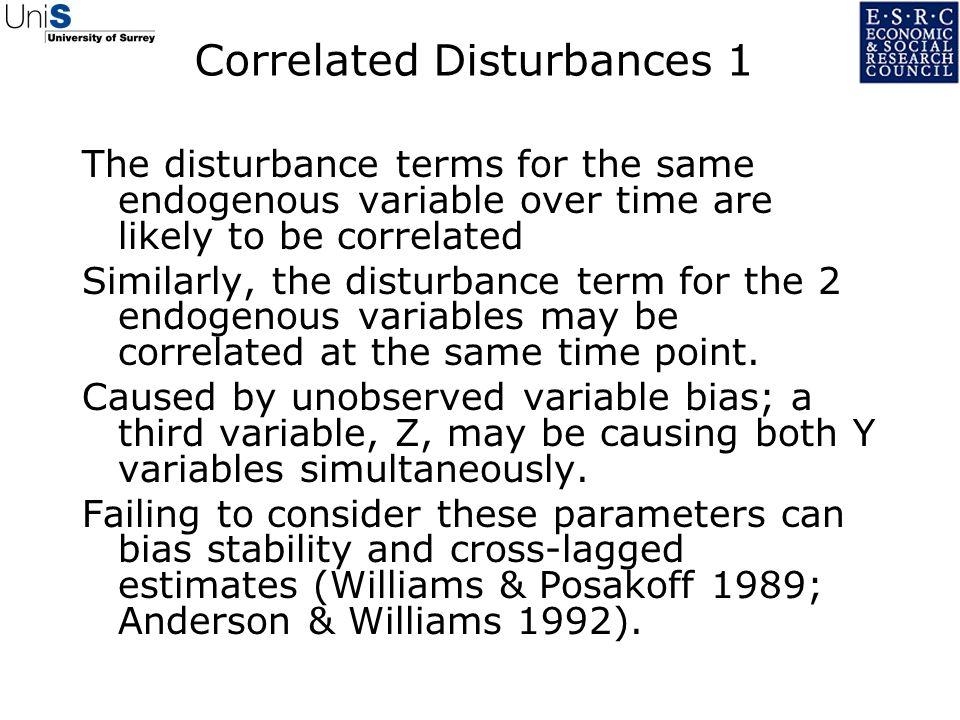 Correlated Disturbances 1