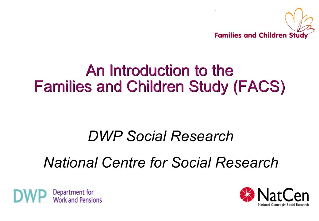 An Introduction to the Families and Children Study (FACS)