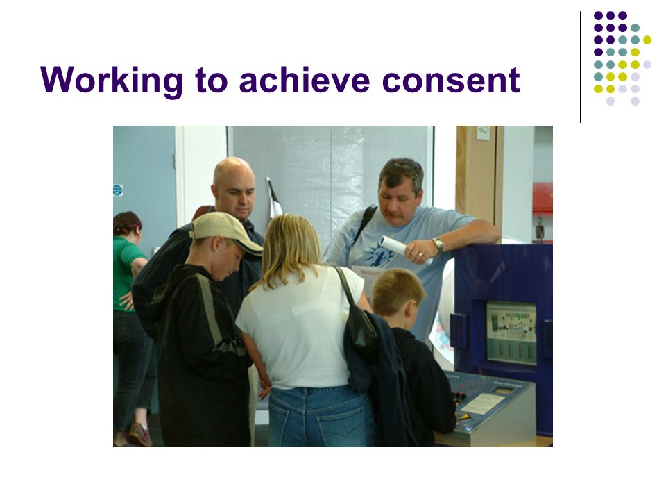 Working to achieve consent