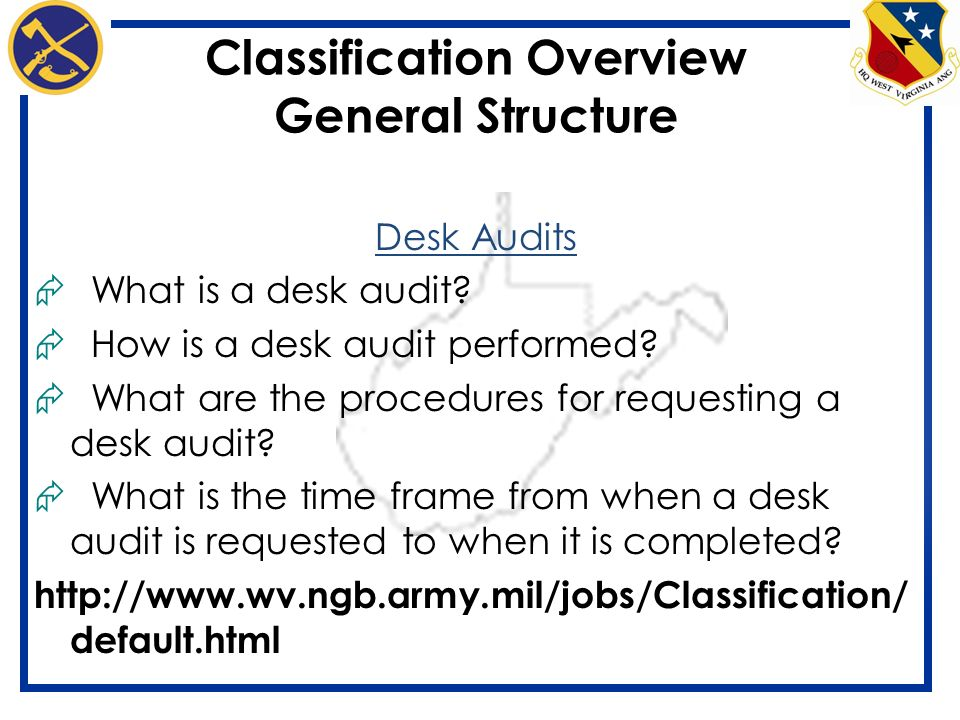 14 Classification Overview General Structure Desk Audits What