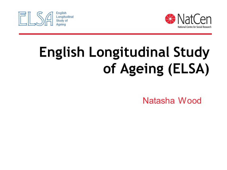 English Longitudinal Study of Ageing (ELSA)