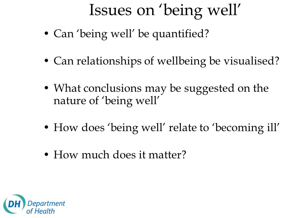 Issues on 'being well' Can 'being well' be quantified