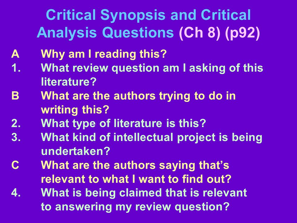 Critical Synopsis and Critical Analysis Questions (Ch 8) (p92)