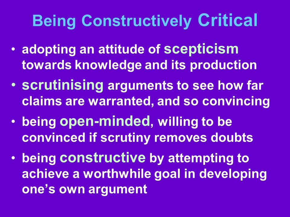 Being Constructively Critical