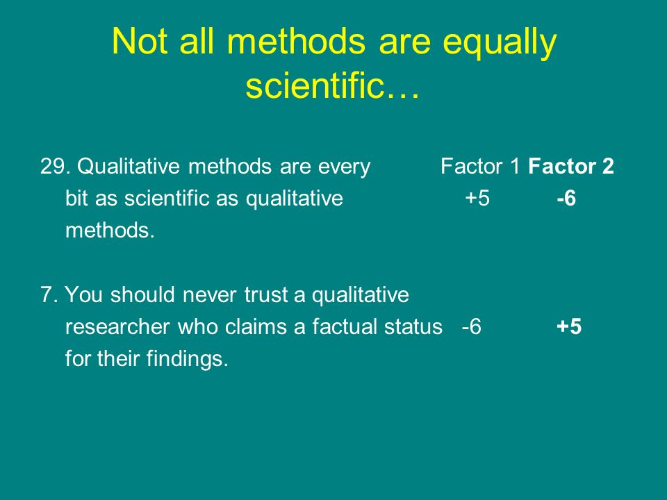 Not all methods are equally scientific…