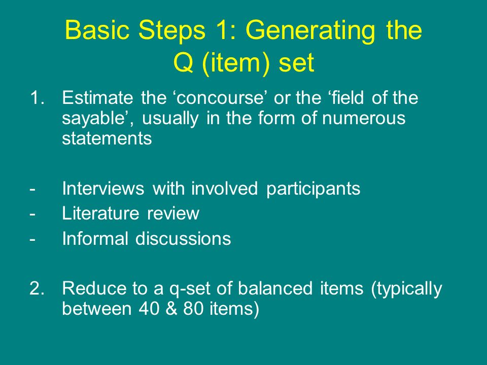 Basic Steps 1: Generating the Q (item) set