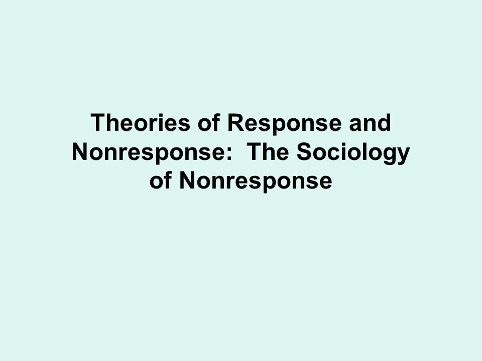 Three Forms of Nonresponse
