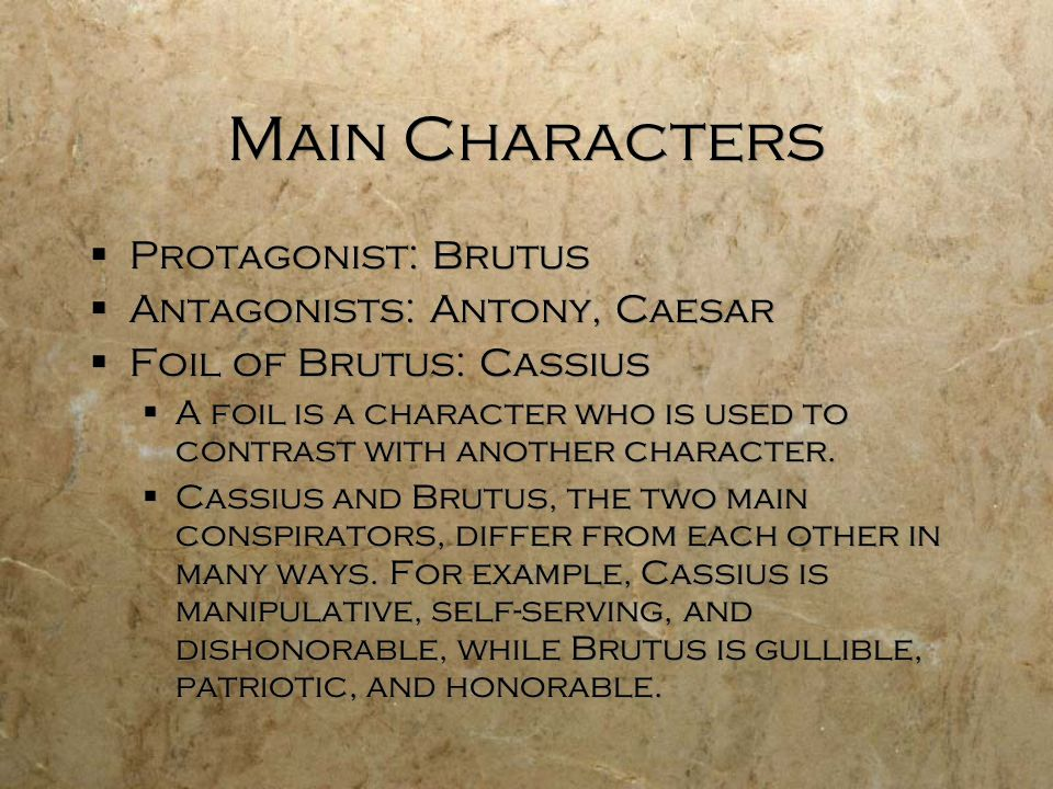 brutus idealism Brutus' idealism and goodness are evident throughout the play he sees only the  goodness in people and naively believes others are as.