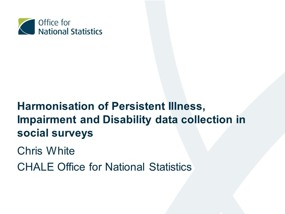 Harmonisation of Persistent Illness, Impairment and Disability data collection in social surveys