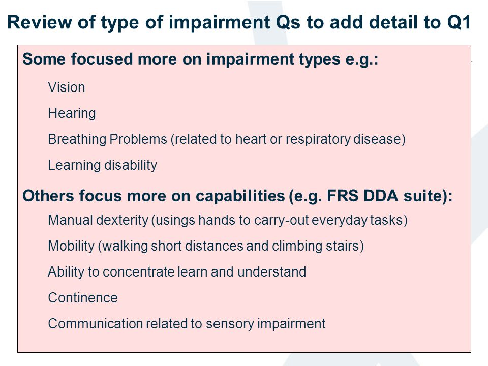 Review of type of impairment Qs to add detail to Q1