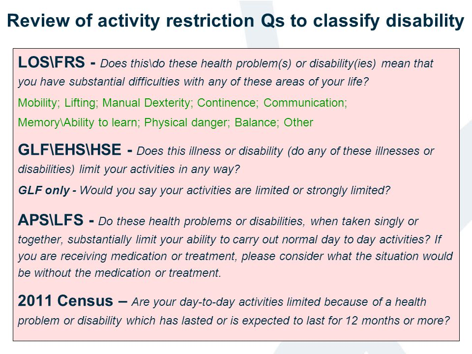Review of activity restriction Qs to classify disability