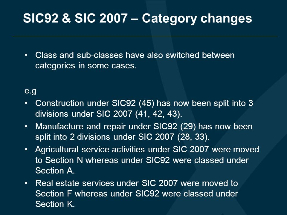 SIC92 & SIC 2007 – Category changes