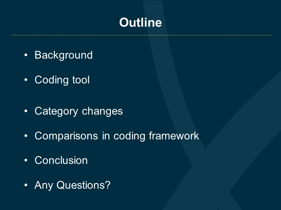Outline Background Coding tool Category changes