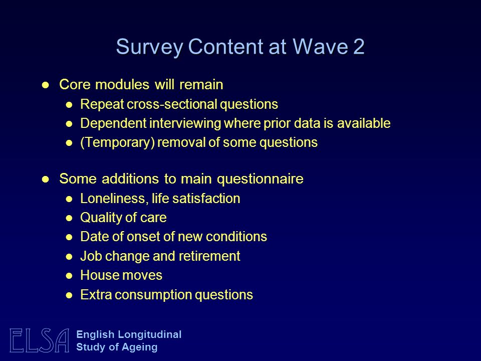 Survey Content at Wave 2 Core modules will remain
