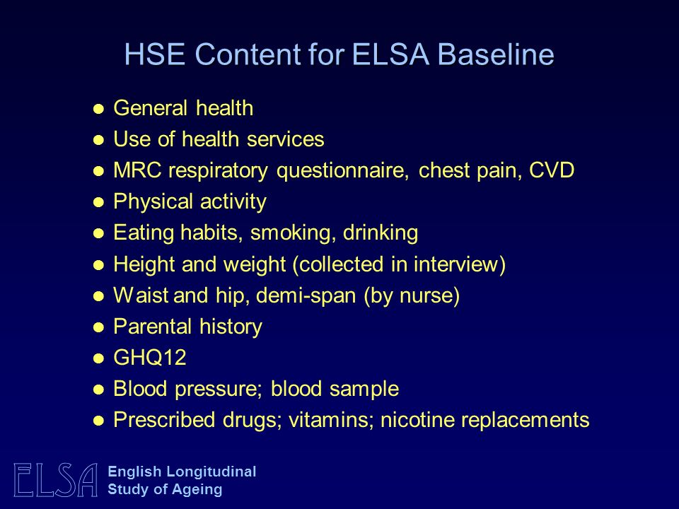 HSE Content for ELSA Baseline