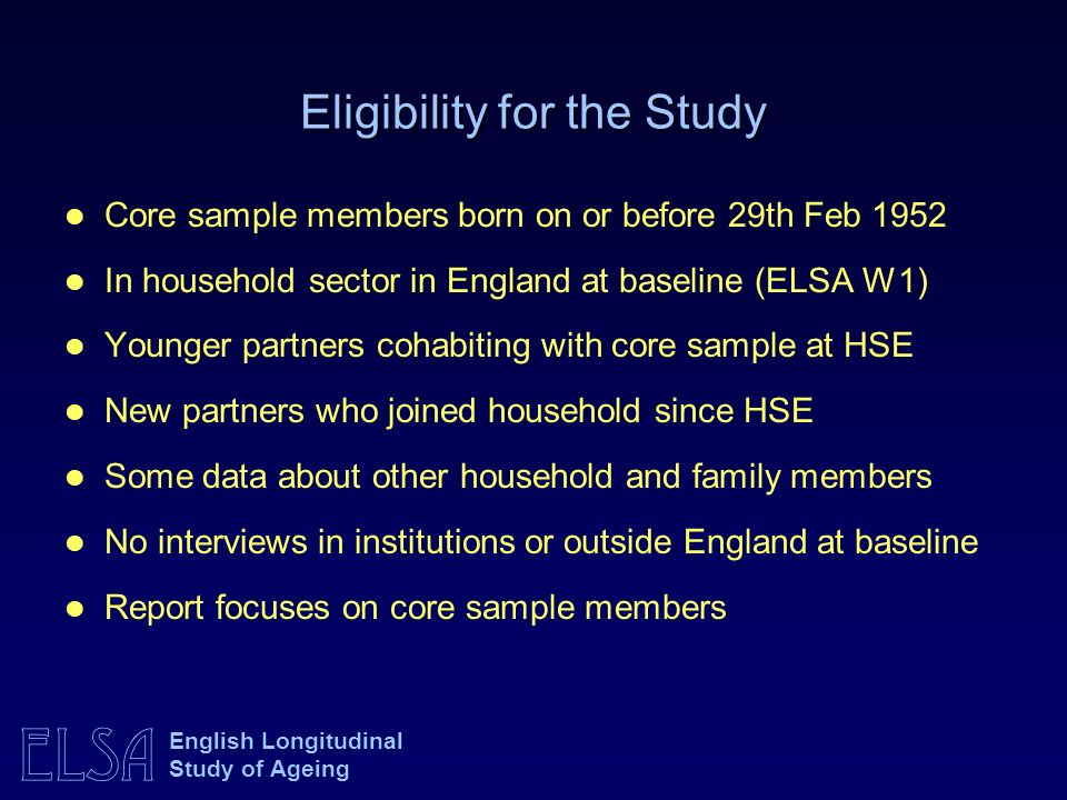 Eligibility for the Study