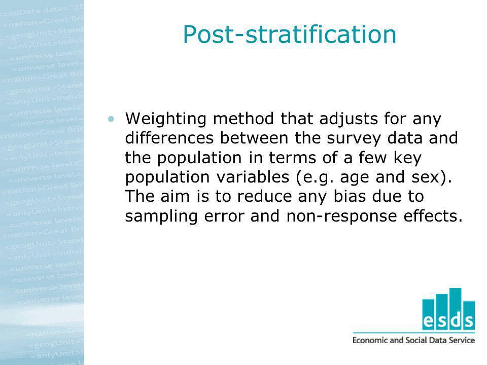 Post-stratification