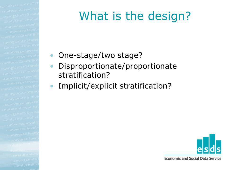 What is the design One-stage/two stage