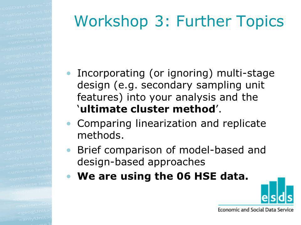 Workshop 3: Further Topics