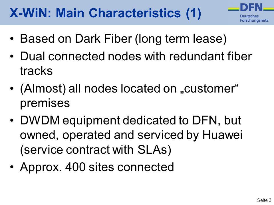 X-WiN: Main Characteristics (1)