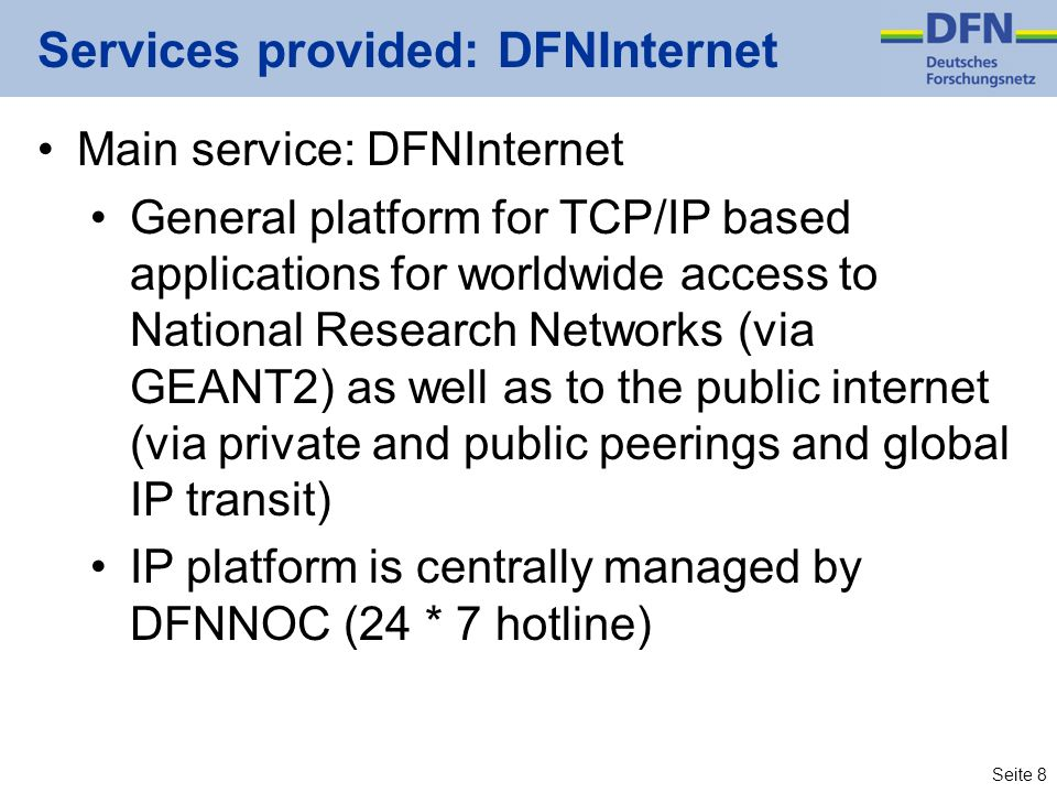 Services provided: DFNInternet
