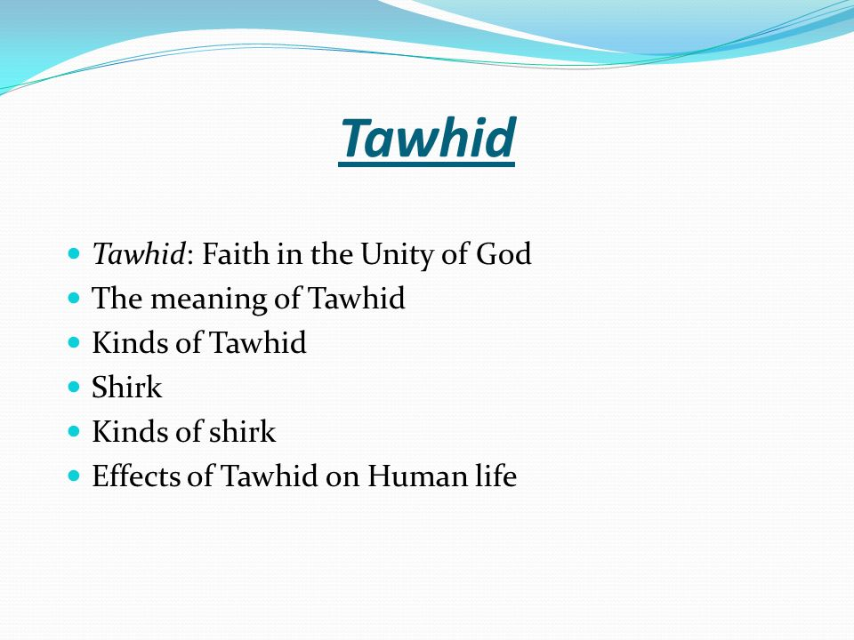 Tawhid Faith In The Unity Of God Meaning