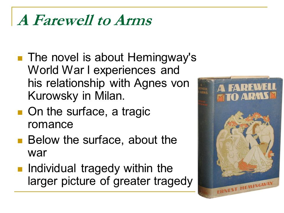 an analysis of the theme of love in the novel a farewell to arms by ernest hemingway Ernest hemingway's novel, a farewell to arms, is a story of a love affair in a war setting between frederick henry and catherine barkley although the war can be brutal, it can also affect us in more ways than one.