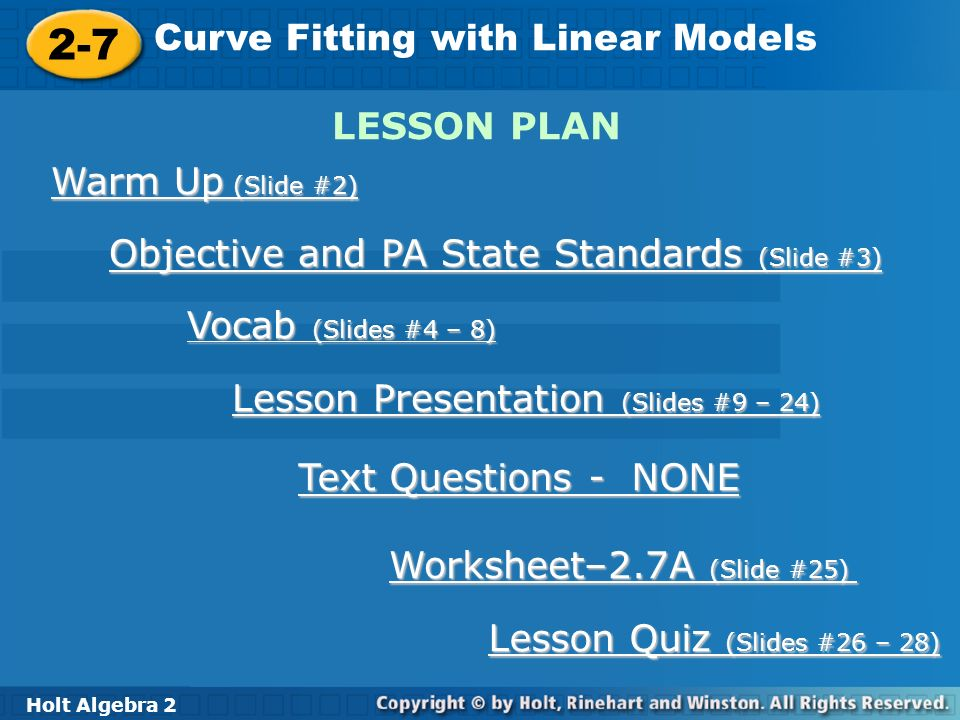 27 Curve Fitting with Linear Models LESSON PLAN Warm Up Slide 2 – Holt Algebra 2 Worksheets
