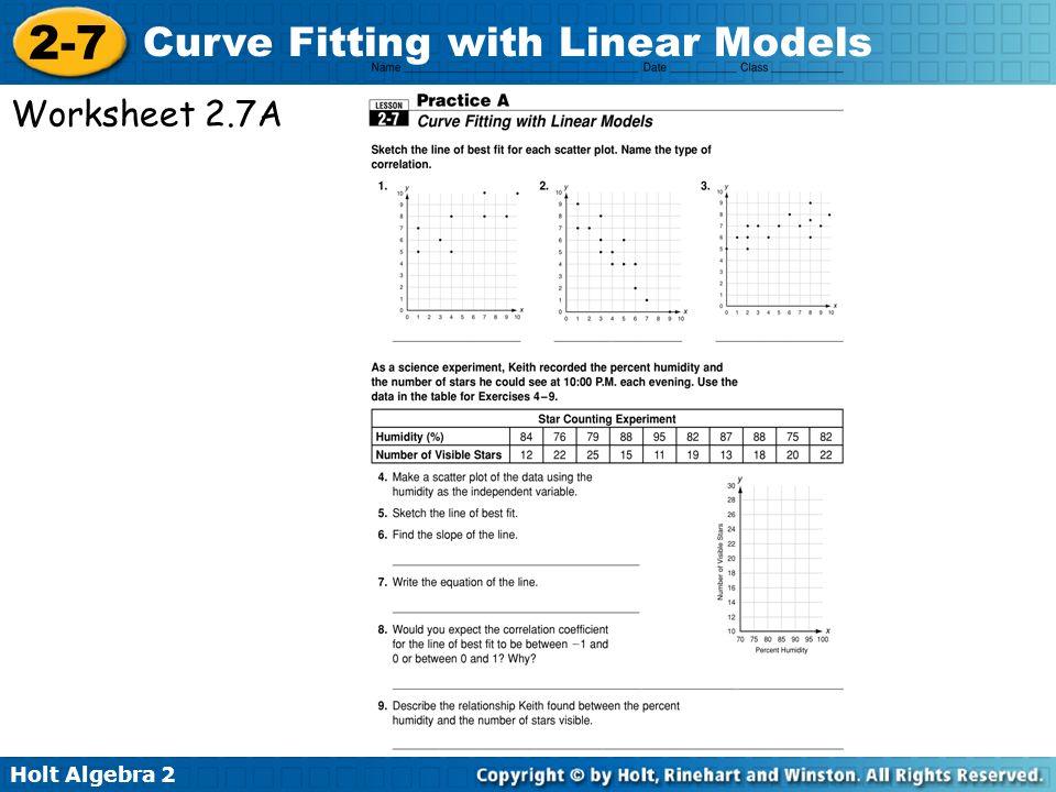 27 Curve Fitting with Linear Models LESSON PLAN Warm Up Slide 2 – Line of Best Fit Worksheet
