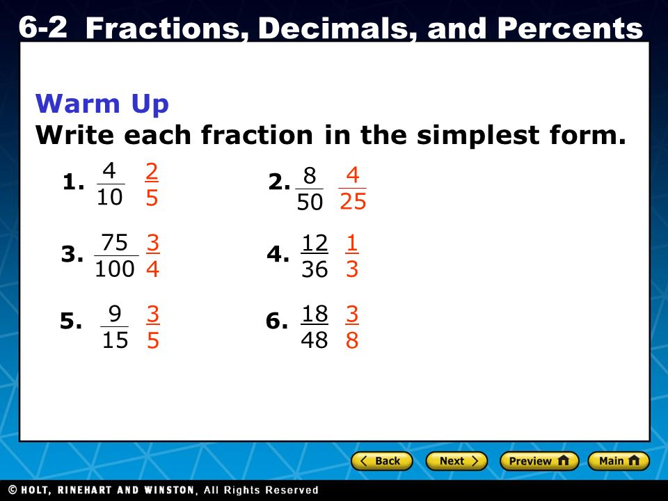 write fractions in simplest form That would be 3/20 015 written as a fraction in simplest form is 3/20 explanation: 015 is the same thing as 15 hundredths or 15/100 using one of the laws of division, we.