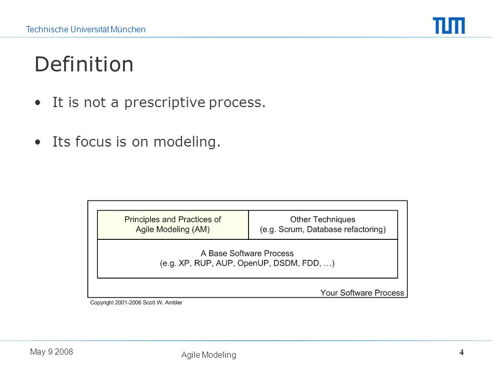 Definition It is not a prescriptive process. Its focus is on modeling.