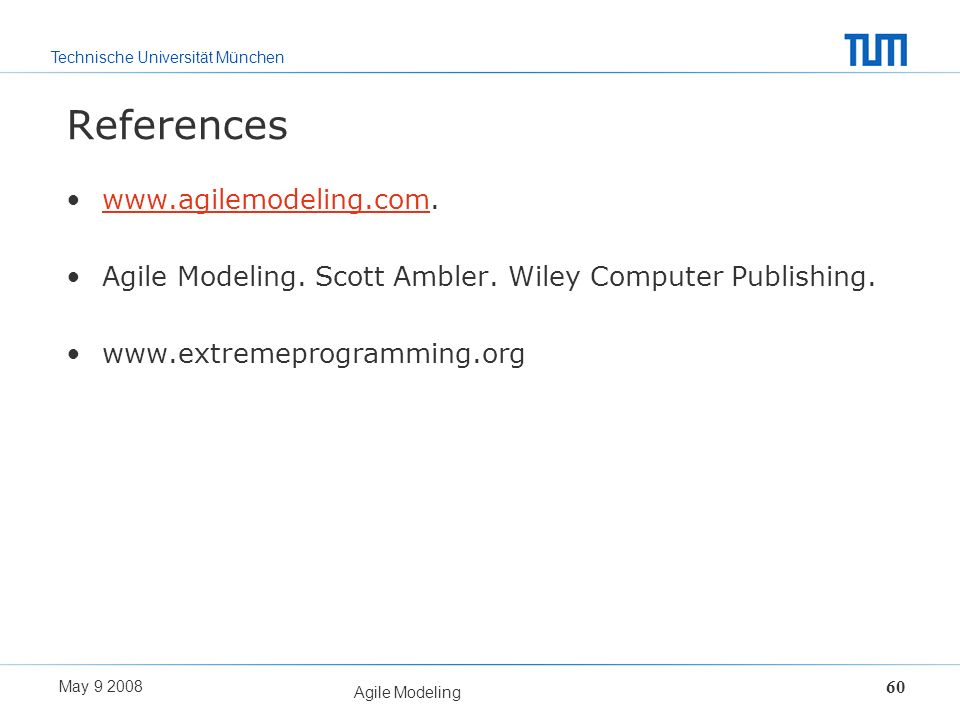 References www.agilemodeling.com.