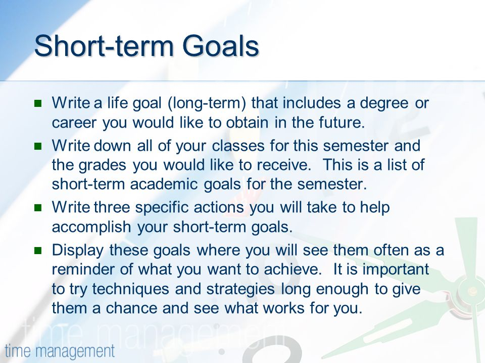 Short Term Goals Examples : Time management the successful person has habit of