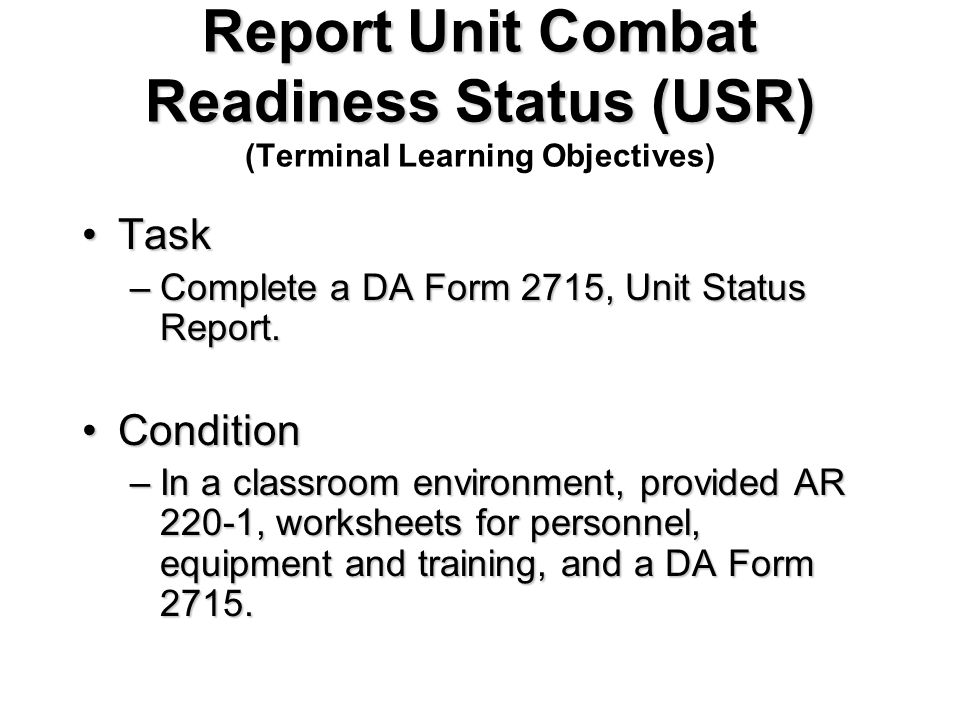 REPORT UNIT COMBAT READINESS STATUS (USR) - ppt video online download