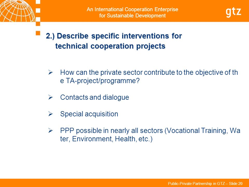 2.) Describe specific interventions for technical cooperation projects