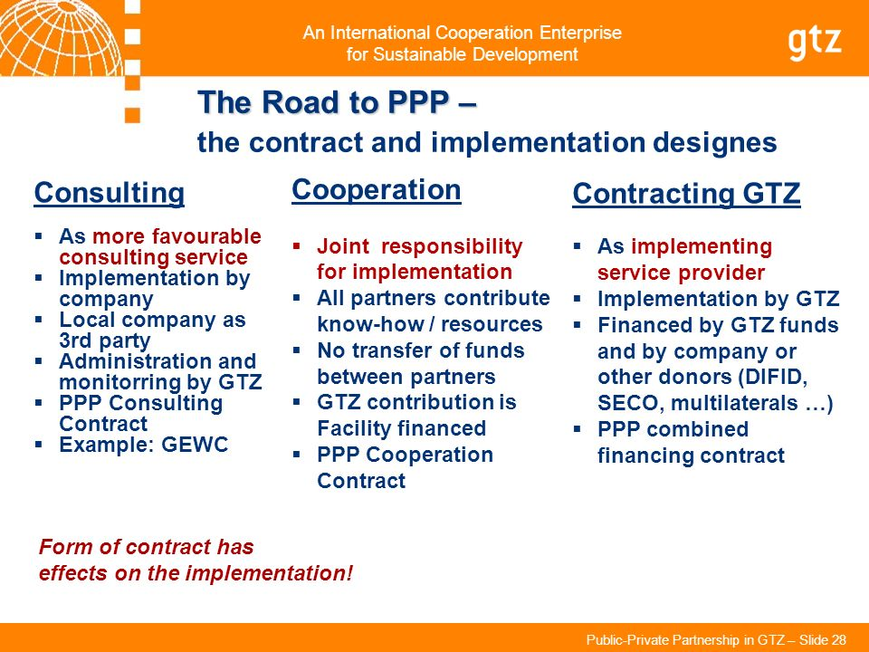 The Road to PPP – the contract and implementation designes