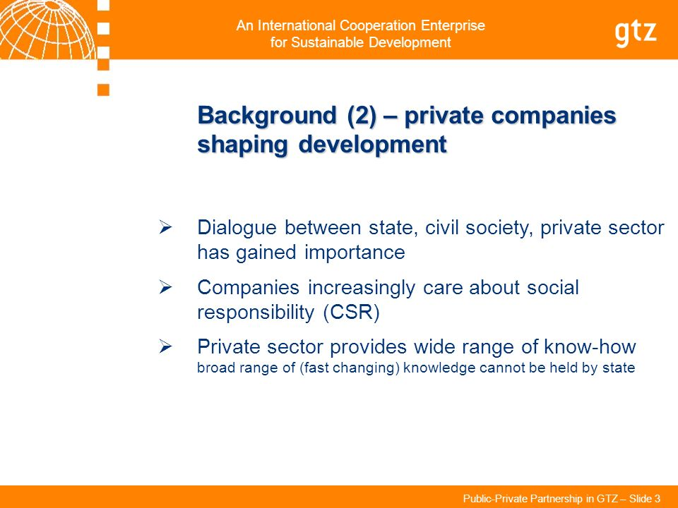 Background (2) – private companies shaping development