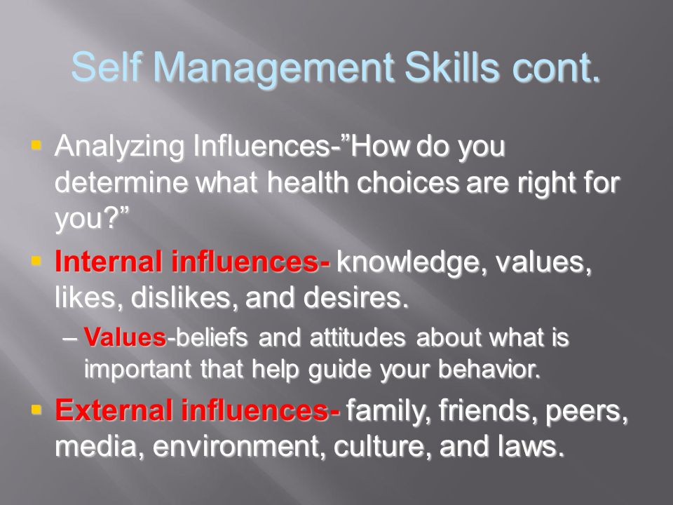 Self Management Skills cont.