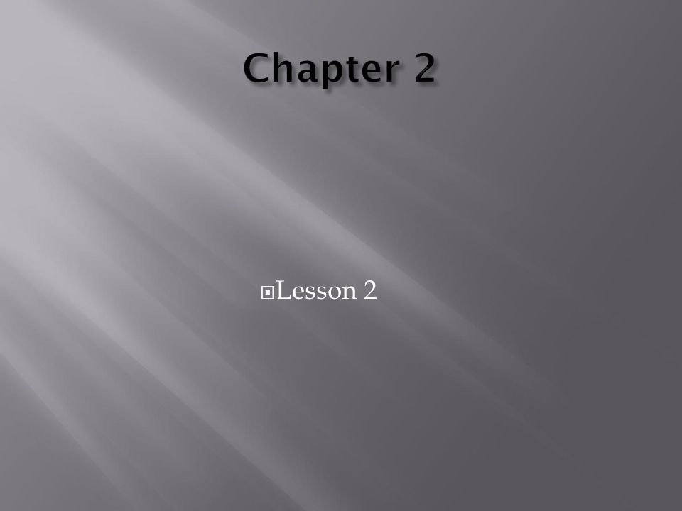 Chapter 2 Lesson 2