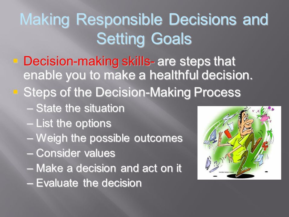Making Responsible Decisions and Setting Goals