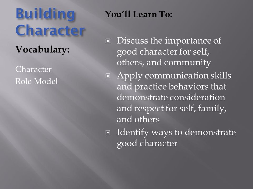 Building Character Vocabulary: You'll Learn To: