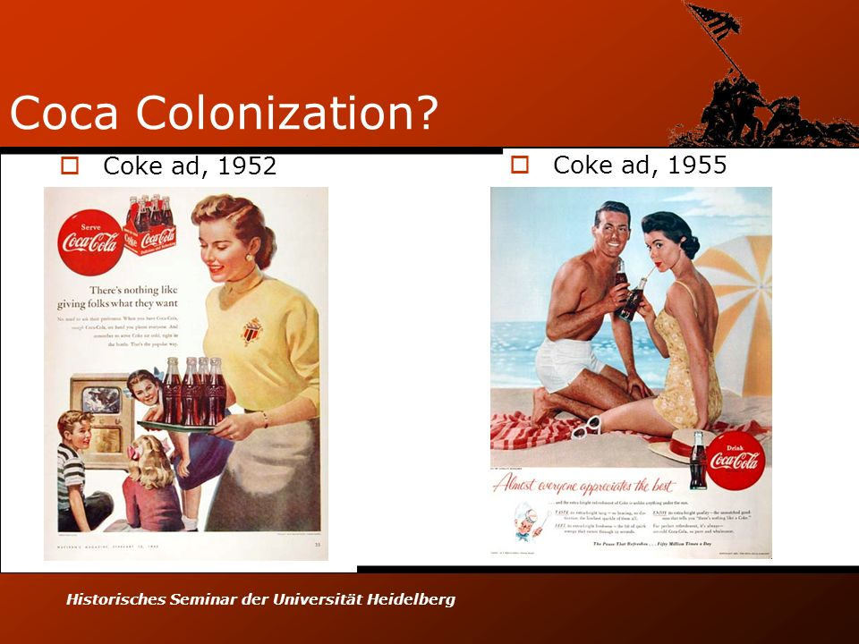 Coca Colonization Coke ad, 1952 Coke ad, 1955