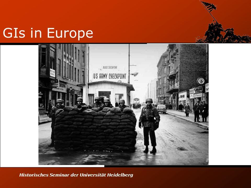 GIs in Europe Historisches Seminar der Universität Heidelberg