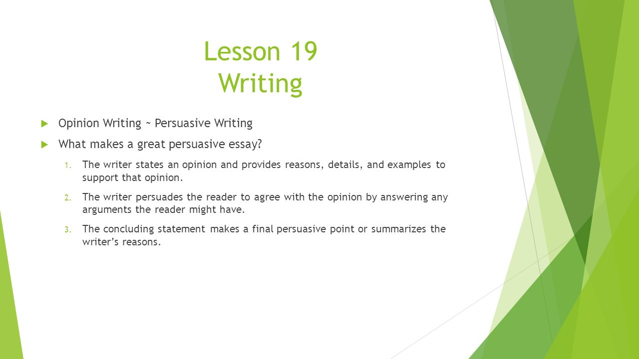 "persuasive essay lessons Students are forbidden to eat during lessons"" if writing persuasive essay causes difficulties or you either argumentative or persuasive essays have a goal to."