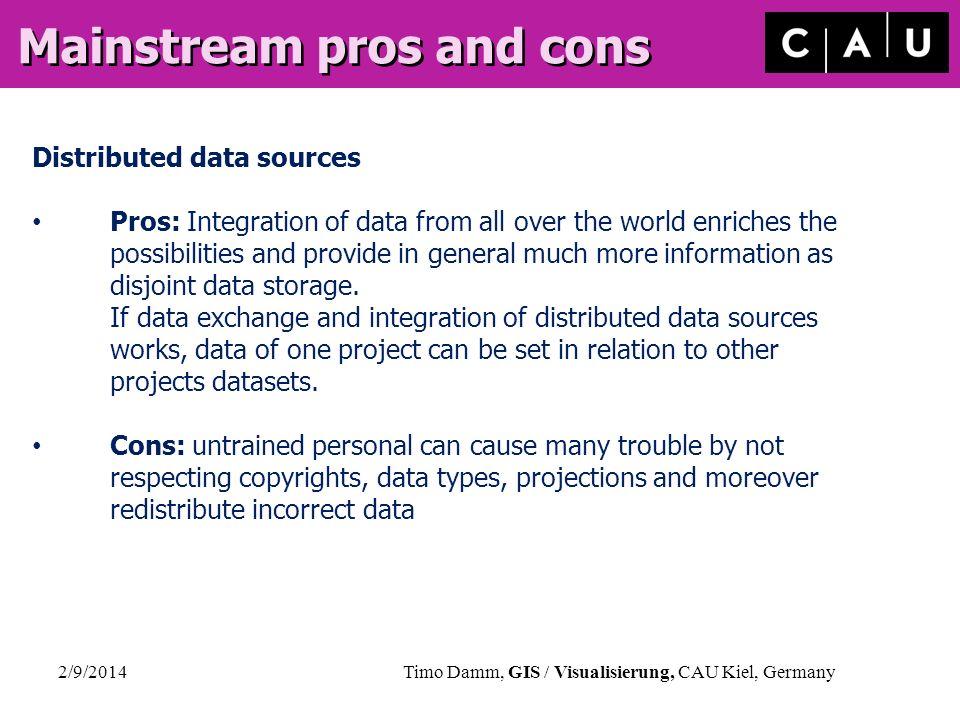 Mainstream pros and cons