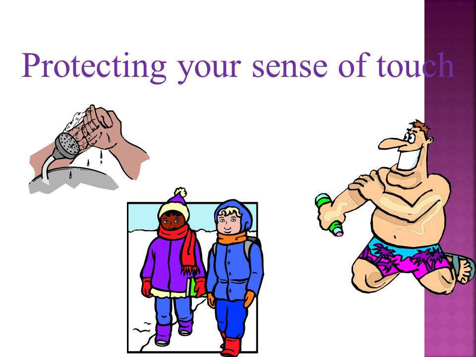 how to lose your sense of touch