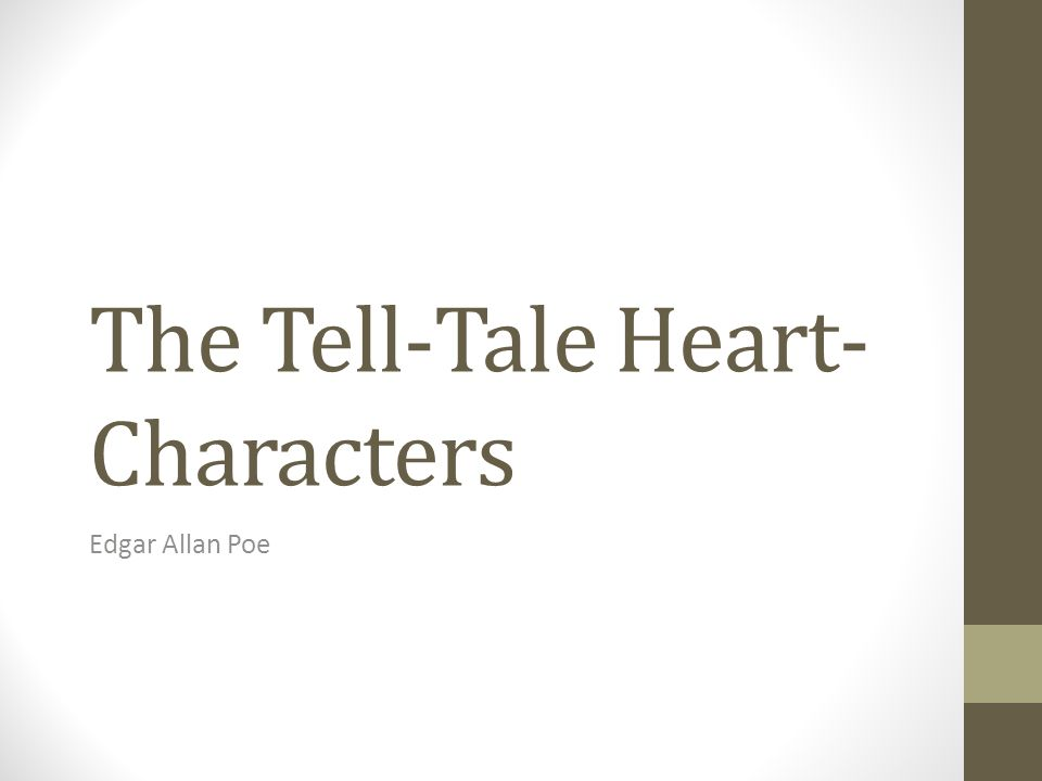 a character analysis of jack londons to build a fire and edgar poes the tell tale heart