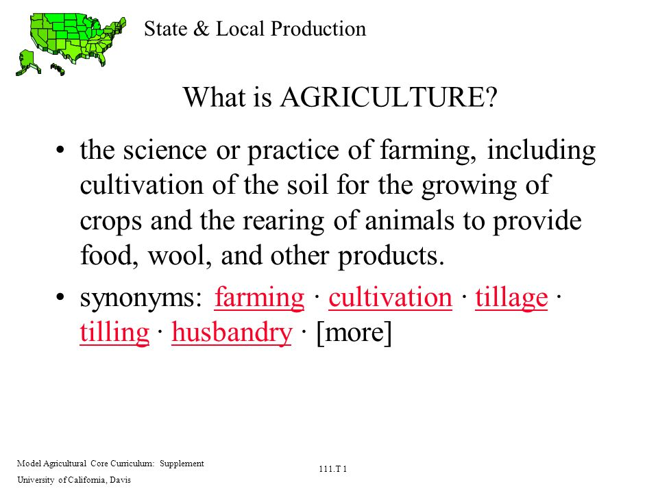 What is agriculture the science or practice of farming for Soil synonym